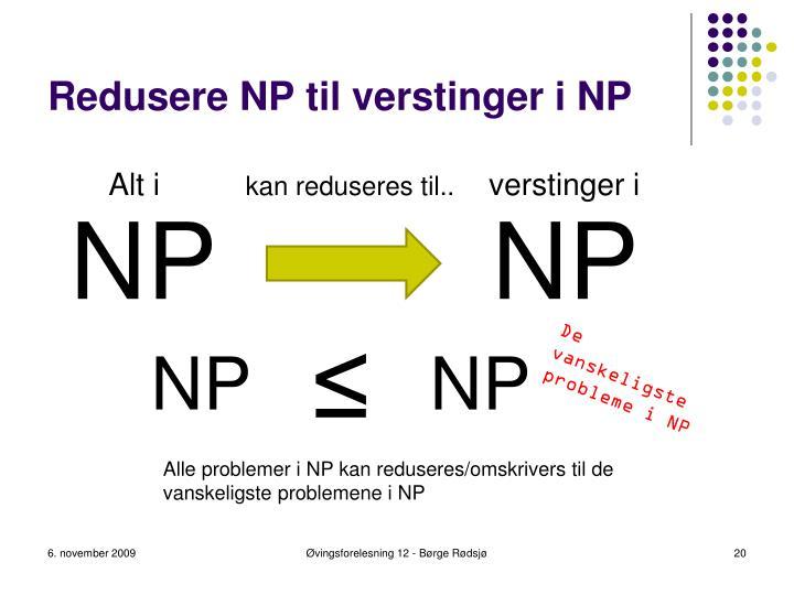 Redusere NP til verstinger i NP