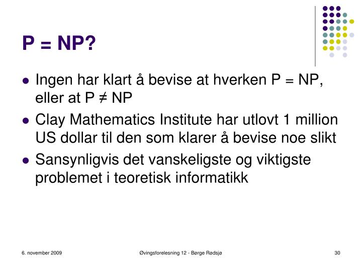 P = NP?