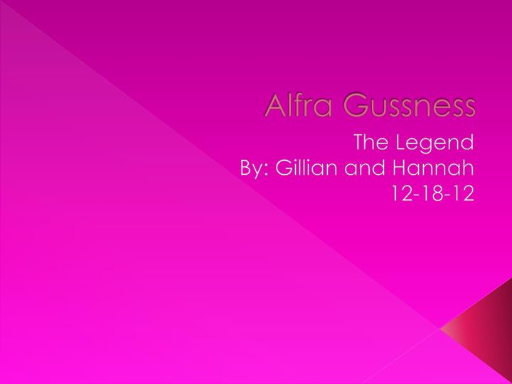Alfra gussness