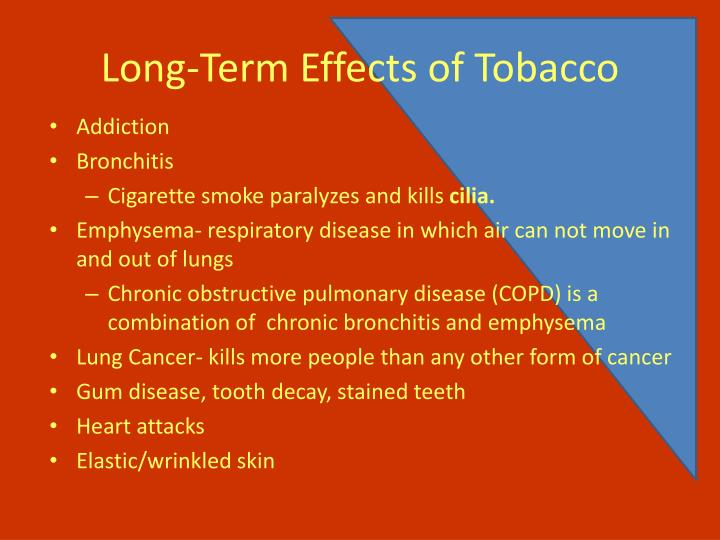 Long-Term Effects of Tobacco