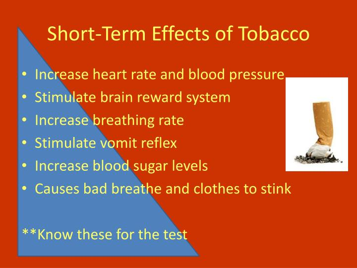 Short-Term Effects of Tobacco