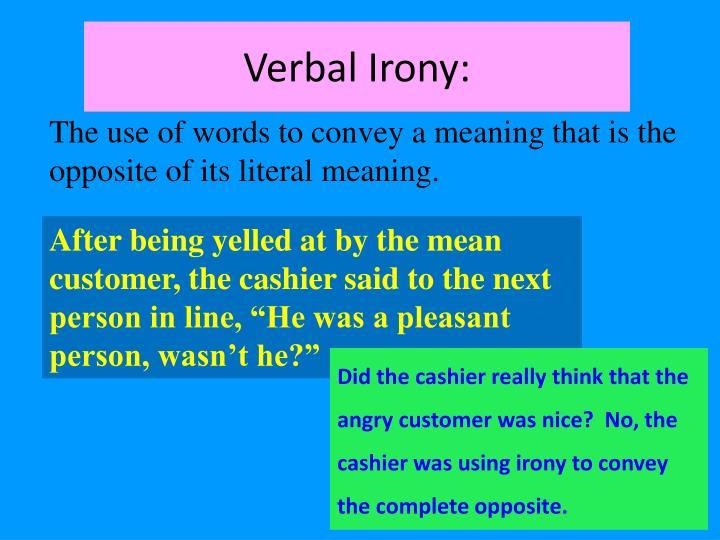 Verbal Irony: