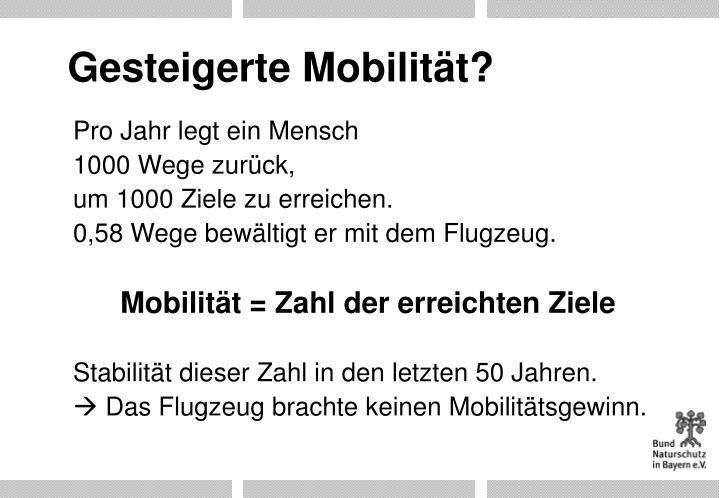Gesteigerte Mobilität?