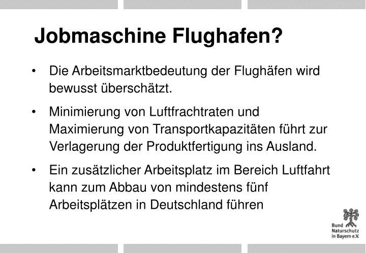 Jobmaschine Flughafen?