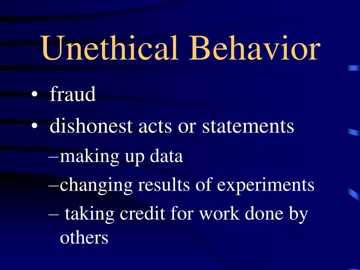 Unethical Behavior
