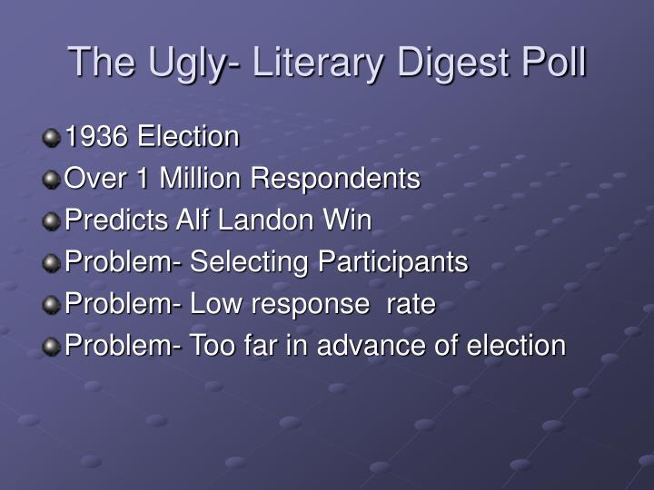 The Ugly- Literary Digest Poll