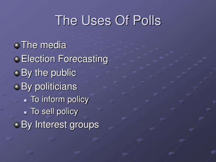 The Uses Of Polls