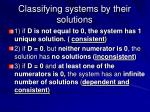 classifying systems by their solutions