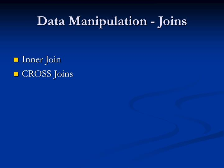 Data Manipulation - Joins