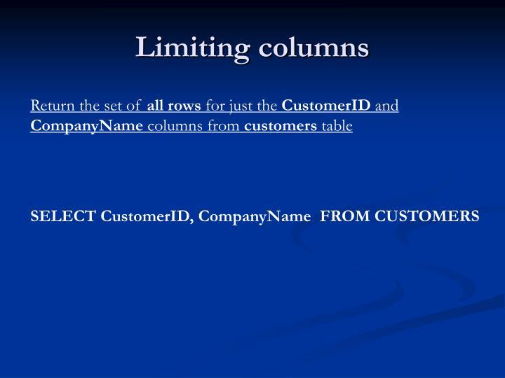Limiting columns