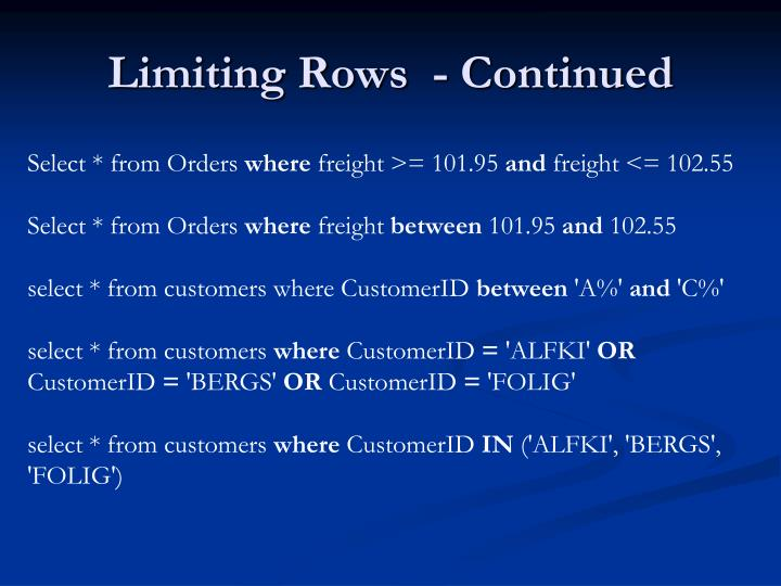 Limiting Rows  - Continued
