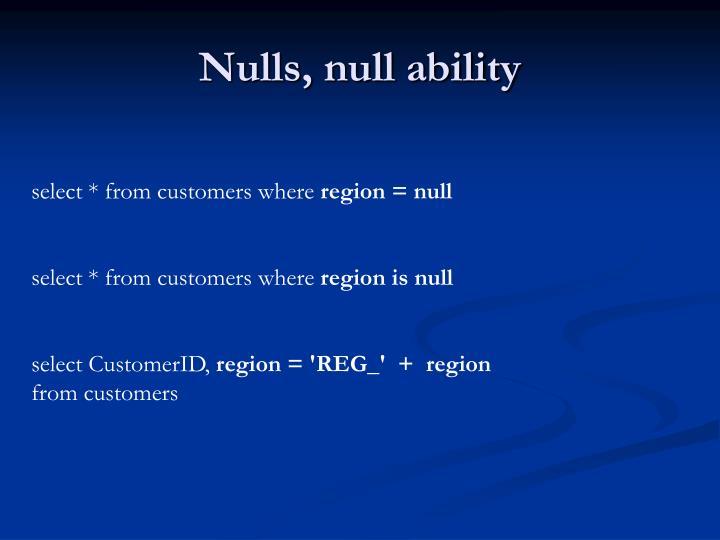 Nulls, null ability