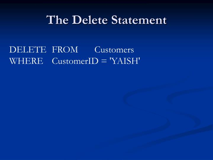 The Delete Statement