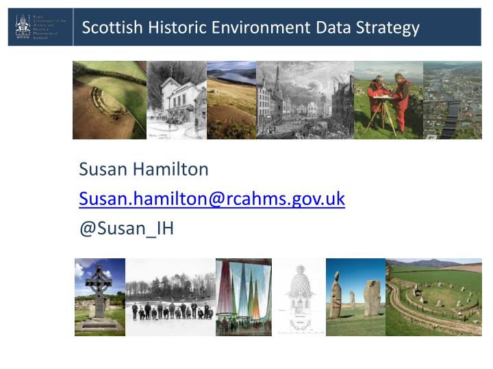 Scottish Historic Environment Data Strategy