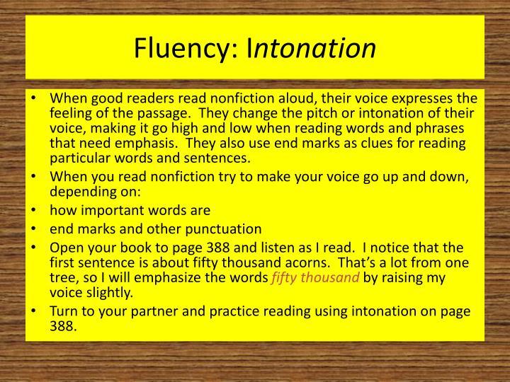 Fluency: I