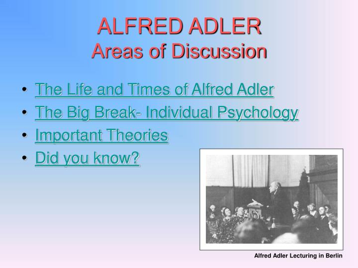 Alfred adler areas of discussion