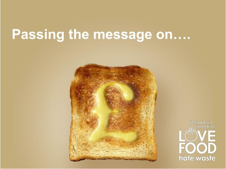 Passing the message on….