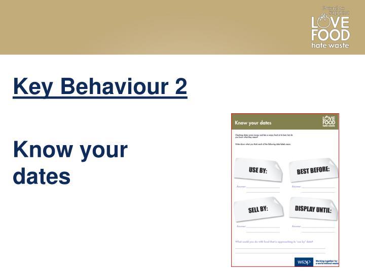 Key Behaviour 2
