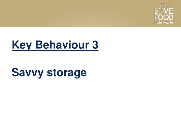 Key Behaviour 3