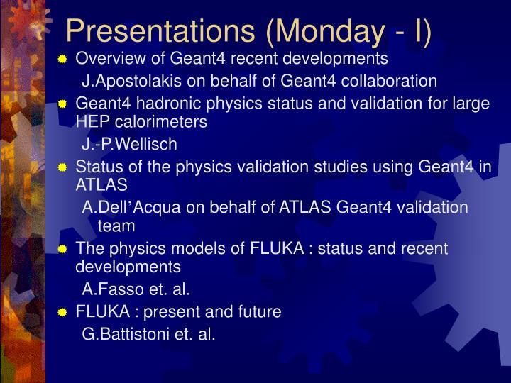 Presentations (Monday - I)