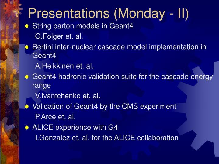 Presentations (Monday - II)