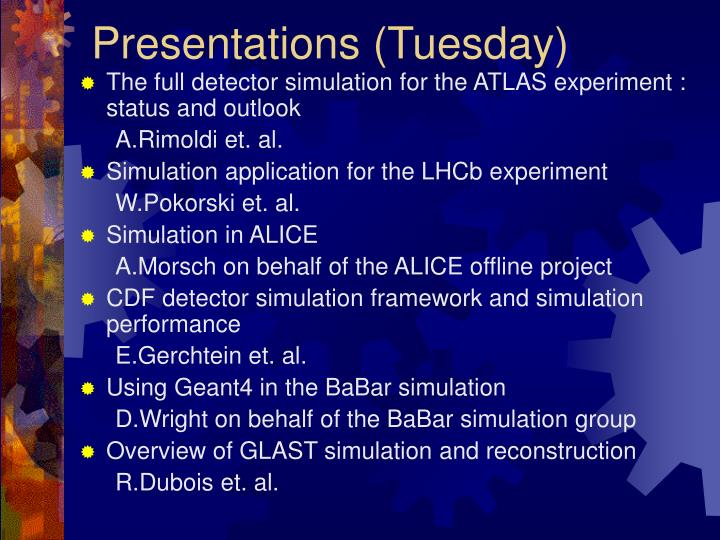 Presentations (Tuesday)