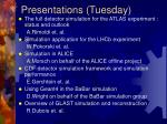 presentations tuesday