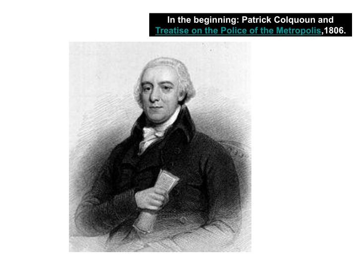 In the beginning: Patrick Colquoun and