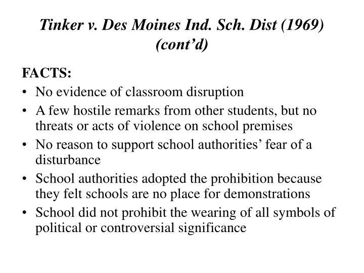 Tinker v. Des Moines Ind. Sch. Dist (1969) (cont'd)
