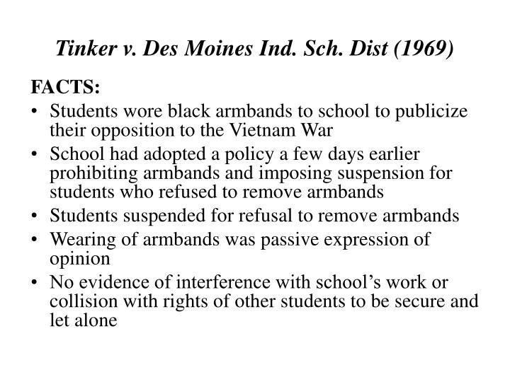Tinker v. Des Moines Ind. Sch. Dist (1969)