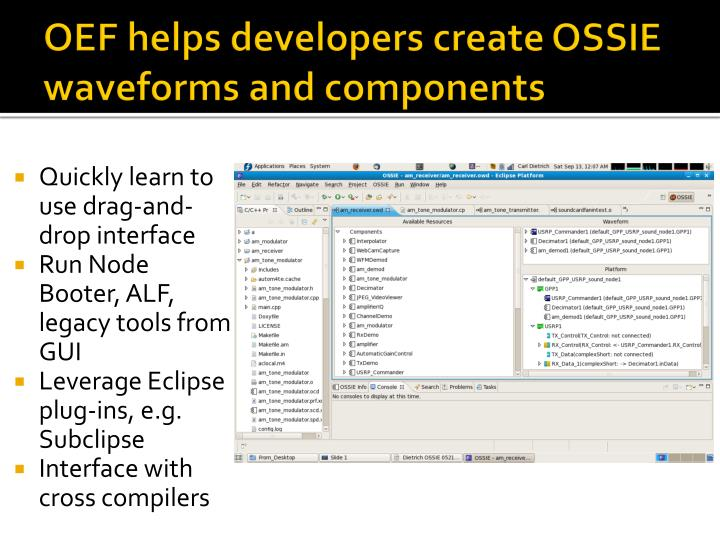 OEF helps developers create OSSIE waveforms and components