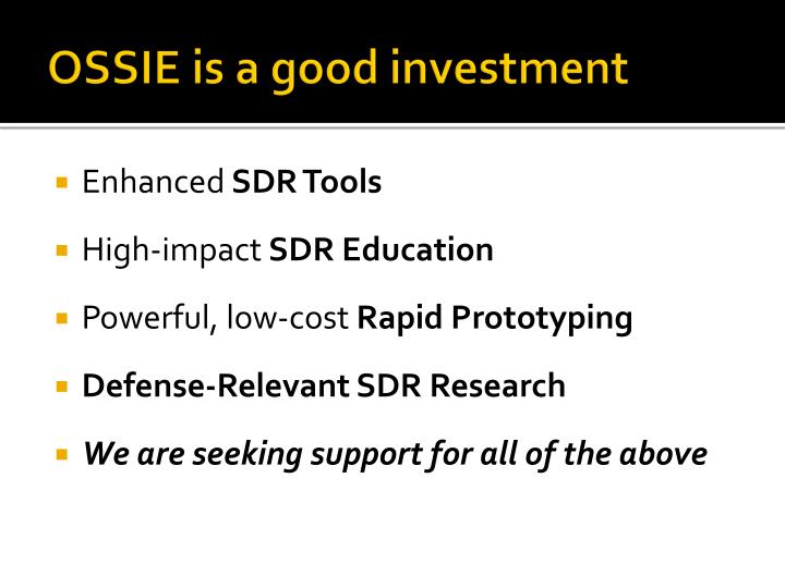 OSSIE is a good investment