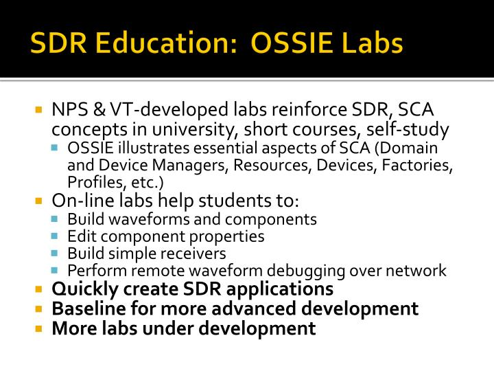 SDR Education:  OSSIE Labs