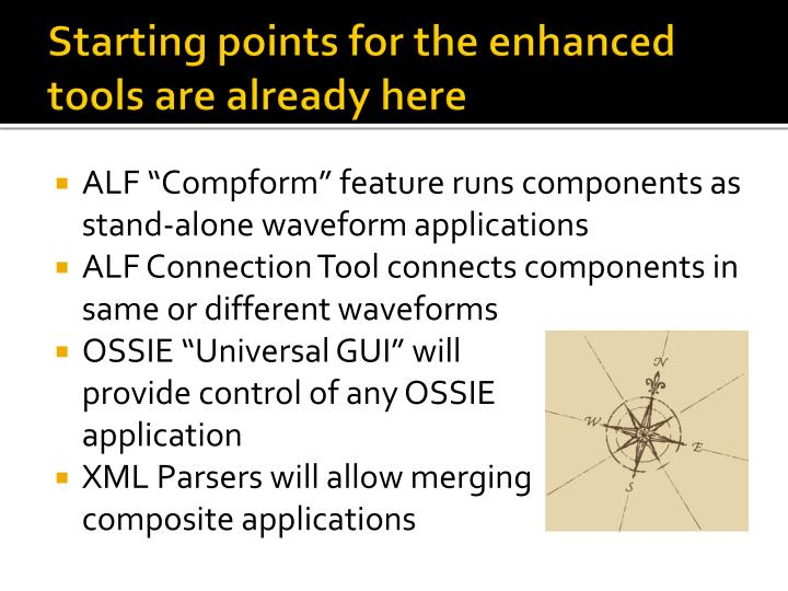 Starting points for the enhanced tools are already here