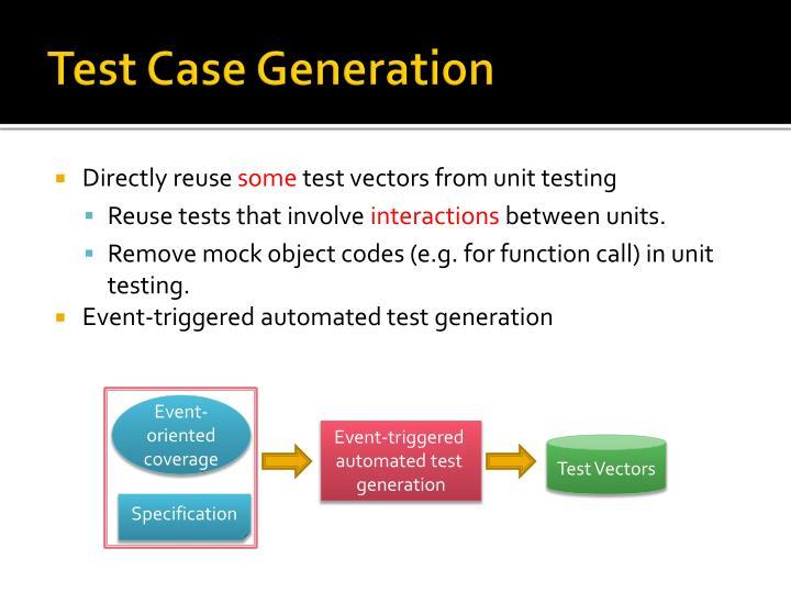 Test Case Generation