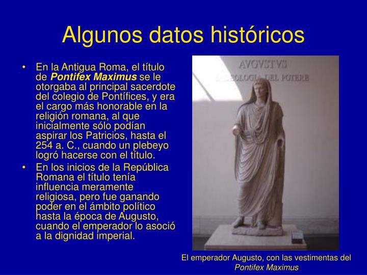 Algunos datos históricos