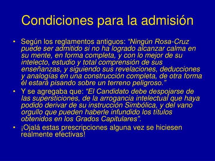 Condiciones para la admisión