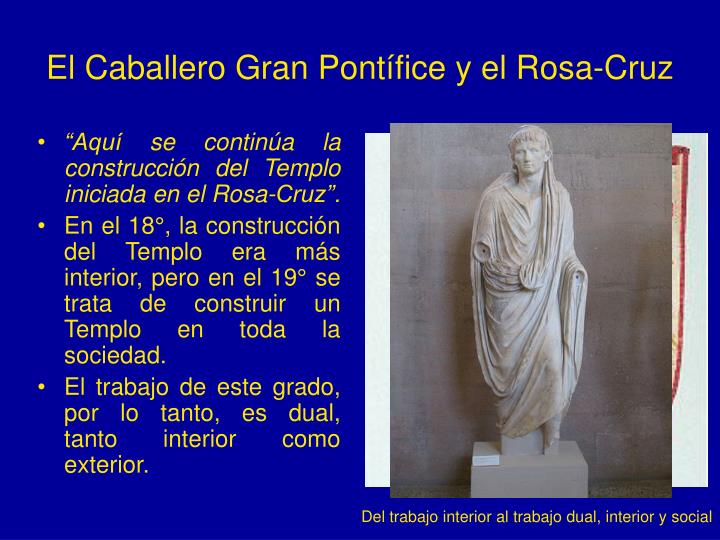 El Caballero Gran Pontífice y el Rosa-Cruz