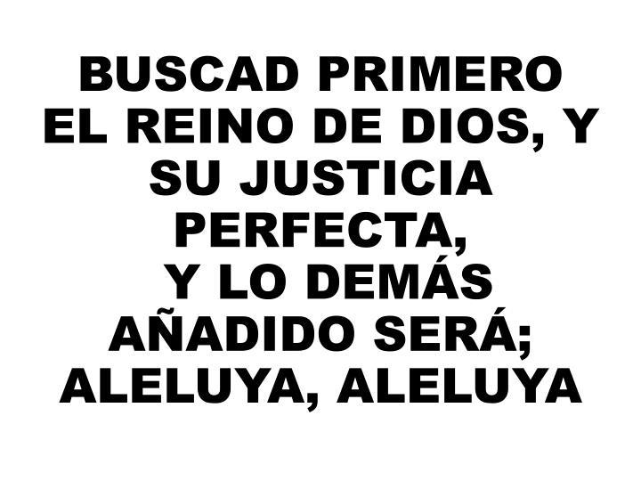 BUSCAD PRIMERO EL REINO DE