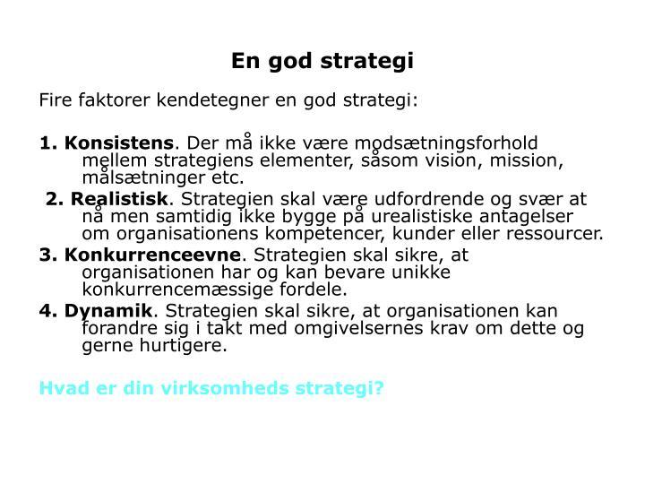 En god strategi