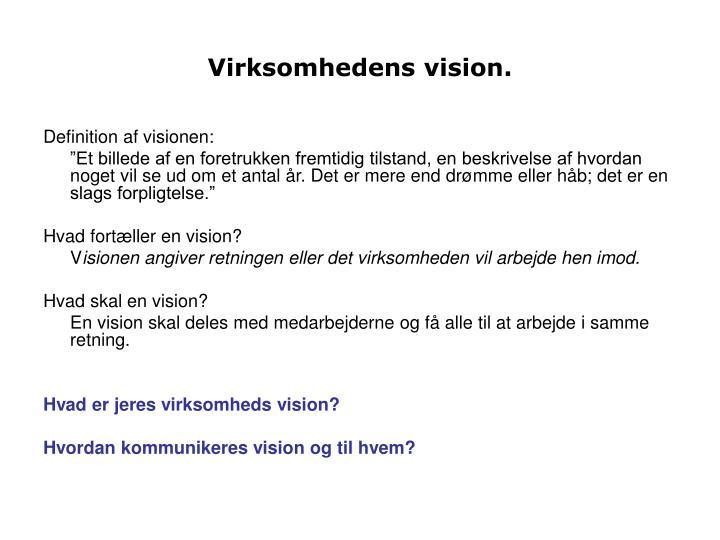 Virksomhedens vision.