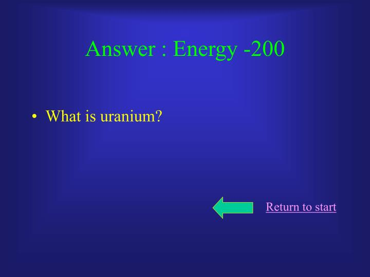 Answer : Energy -200
