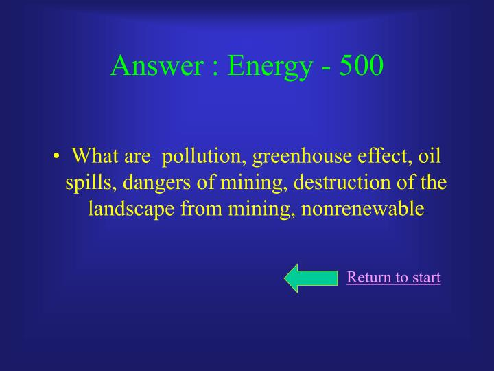 Answer : Energy - 500