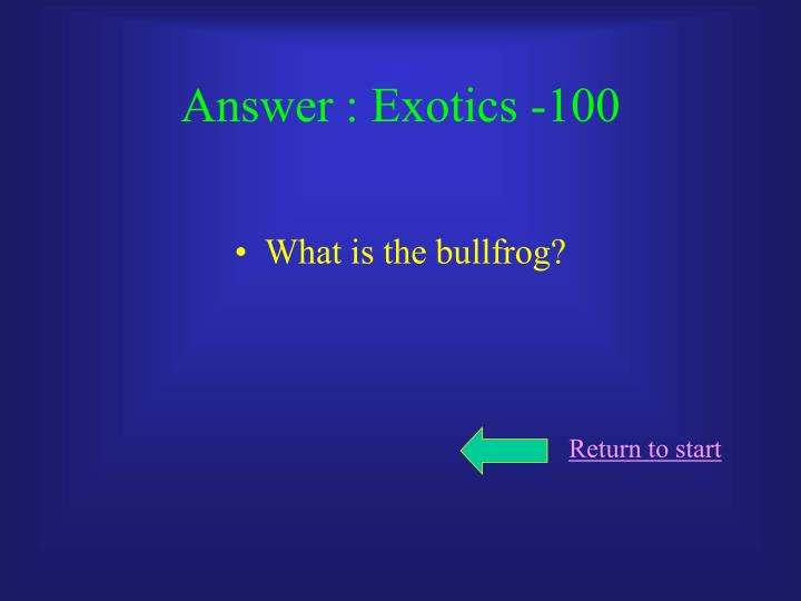 Answer : Exotics -100