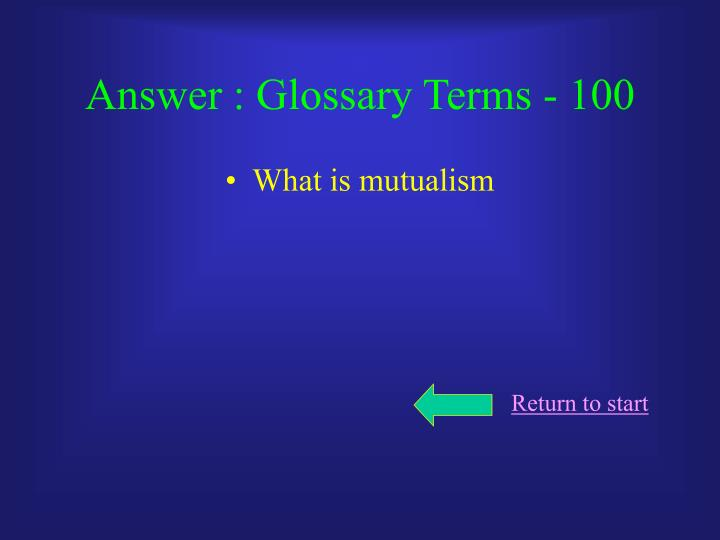 Answer : Glossary Terms - 100