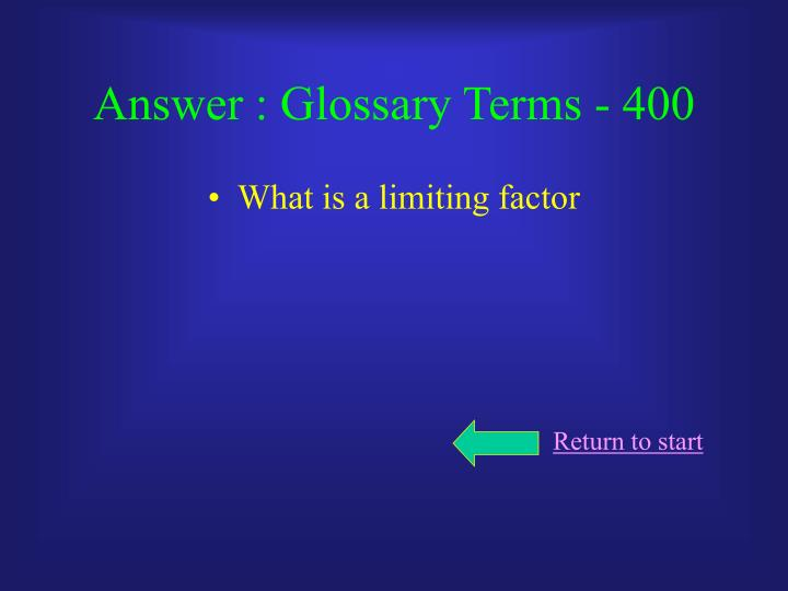 Answer : Glossary Terms - 400