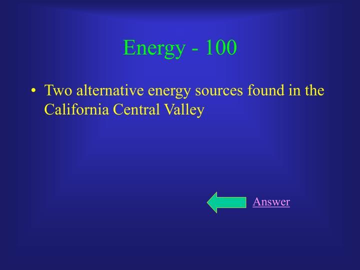 Energy - 100