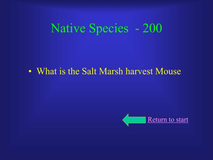 Native Species  - 200