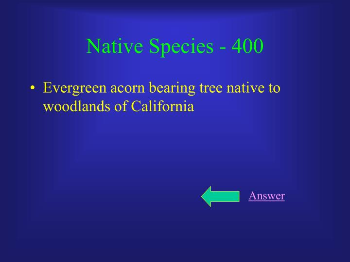 Native Species - 400