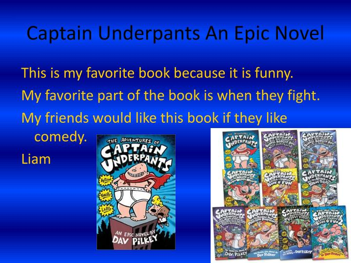 Captain Underpants An Epic Novel